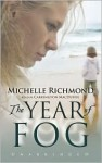 The Year of Fog - Michelle Richmond, Carrington MacDuffie