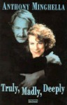 Truly Madly Deeply - Anthony Minghella