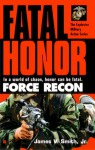 Fatal Honor - James V. Smith Jr., John Harriman
