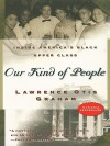 Our Kind of People - Lawrence Otis Graham