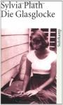 Die Glasglocke - Sylvia Plath, Reinhard Kaiser