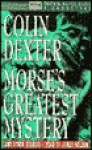 Morse's Greatest Mystery and Other Stories - Colin Dexter, James Nelson