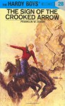 The Sign of the Crooked Arrow (Hardy Boys, #28) - Franklin W. Dixon