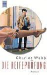 Die Reifeprüfung - Charles Webb, Frank Böhmert