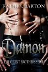 Damon (The Grant Brothers Series) - Kathi S. Barton