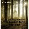 The Roads of Taryn MacTavish - R. Lee Smith