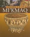 The Mi'kmaq - Christine Webster