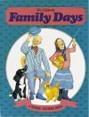 We Celebrate Family Days - Bobbie Kalman, Susan Hughes