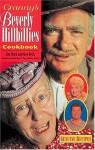 Granny's Beverly Hillbillies Cookbook - Jim Clark, Ken Beck