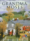 Grandma Moses: An American Original - William C. Ketchum Jr.