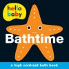 Hello Baby: Bathtime Bath Book - Roger Priddy