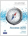 Exploring Microsoft Office Access 2010 Introductory - Robert Grauer, Mary Anne Poatsy, Keith Mast, Lynn Hogan