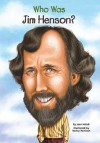 Who Was Jim Henson? - Joan Holub, Nancy Harrison