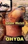 Ohyda - Irvine Welsh