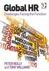 Global HR: Challenges Facing the Function - Peter Reilly, Tony Williams