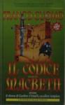 Il Codice Macbeth, ovvero, Il ritorno di Gunther d'Amalfi, cavaliere templare - Franco Cuomo