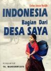 Indonesia Bagian Dari Desa Saya - Emha Ainun Nadjib, Y.B. Mangunwijaya
