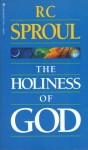 The Holiness Of God - R.C. Sproul
