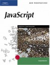 New Perspectives on JavaScript and AJAX, Comprehensive (New Perspectives (Course Technology Paperback)) - Patrick Carey, Frank Canovatchel