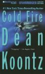 Cold Fire (Audio) - Dean Koontz