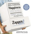 Delivering Happiness: A Path to Profits, Passion, and Purpose (Audio) - Tony Hsieh