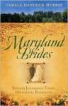 Maryland Brides - Tamela Hancock Murray