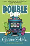Double Dip - Gretchen Archer