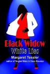 Black Widow White Lies - Margaret Tessler