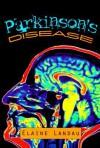 Parkinson's Disease - Elaine Landau