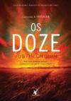 Os Doze - Justin Cronin, Miguel Romeira