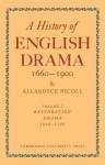 A History of English Drama 1660 1900 2 Part Set - Allardyce Nicoll