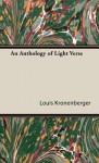 An Anthology of Light Verse - Louis Kronenberger
