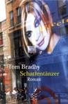 Schattentänzer - Tom Bradby, Barbara Christ