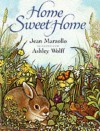 Home Sweet Home - Jean Marzollo, Ashley Wolff