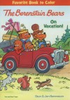 The Berenstain Bears on Vacation! - Stan Berenstain, Jan Berenstain