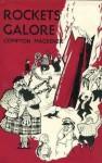 Rockets Galore - Compton Mackenzie