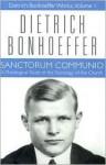 Sanctorum Communio - Dietrich Bonhoeffer, Clifford J. Green