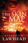 The Skin Map (Bright Empires #1) - Stephen R. Lawhead