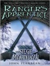 The Siege of Macindaw (Ranger's Apprentice, #6) - John Flanagan