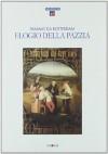 Elogio della pazzia - Desiderius Erasmus, Tommaso Fiore