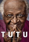 Tutu: Authorized - Allister Sparks, Mpho Tutu