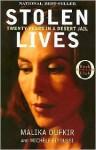 Stolen Lives: Twenty Years in a Desert Jail - Malika Oufkir, Michèle Fitoussi
