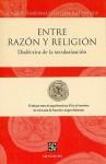 Entre Razon y Religion: Dialectica de la Secularizacion - Jürgen Habermas, Pope Benedict XVI
