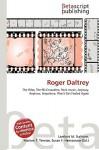 Roger Daltrey - Lambert M. Surhone, Susan F. Marseken