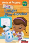 Caught Blue-Handed (Doc McStuffins) - Sheila Sweeny Higginson