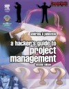 Hacker's Guide to Project Management (Computer Weekly Professional) - Andrew Johnston