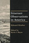 Itinerant Observations in America - Edward Kimber, Kevin J. Hayes