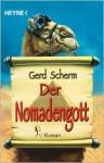 Der Nomadengott - Gerd Scherm