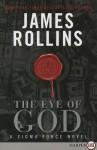 The Eye of God LP: A Sigma Force Novel - James Rollins