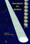 Incident at Ginna - Donald Duckles